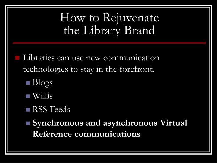 How to Rejuvenate