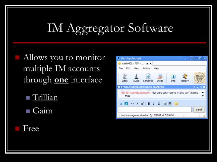 IM Aggregator Software