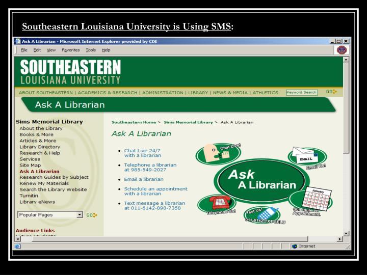 Southeastern Louisiana University is Using SMS