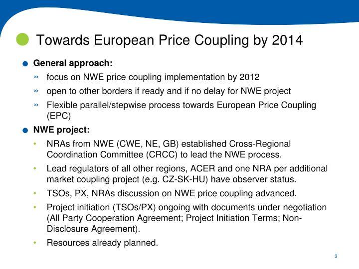 Towards european price coupling by 2014