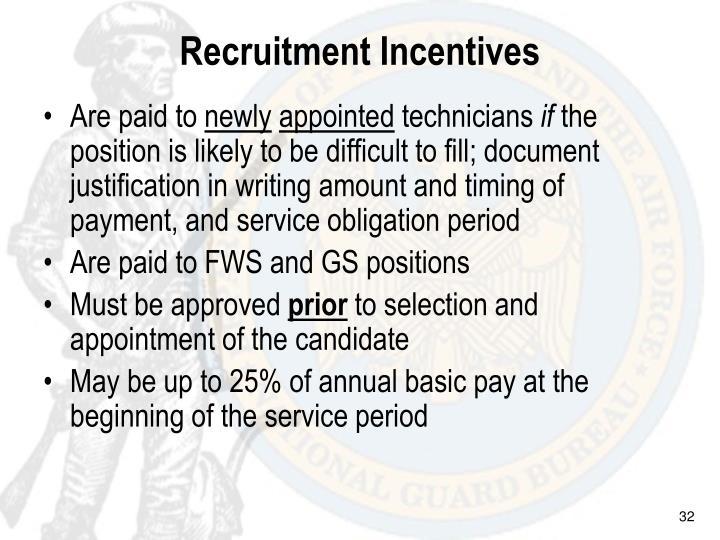 Recruitment Incentives