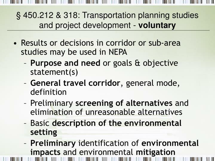 § 450.212 & 318: Transportation planning studies and project development -