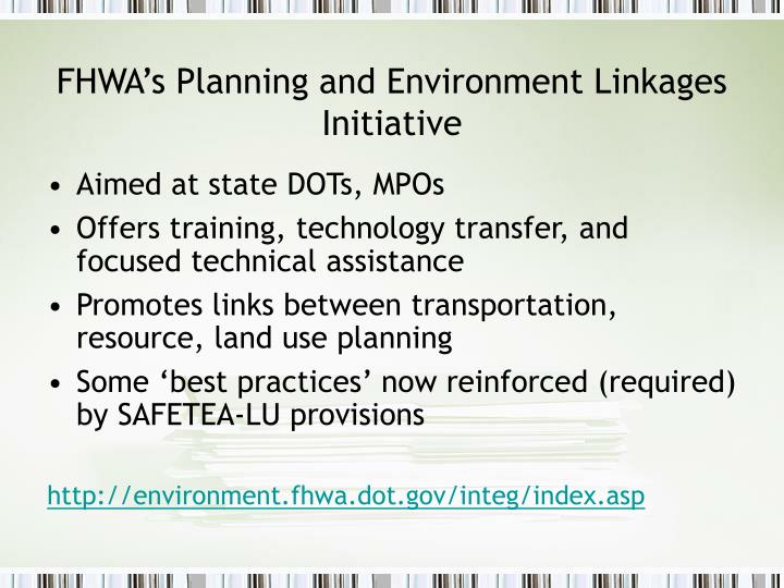 FHWA's Planning and Environment Linkages Initiative