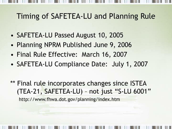 Timing of safetea lu and planning rule