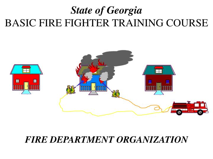 state of georgia basic fire fighter training course n.