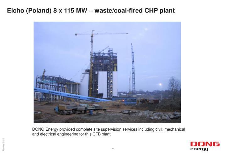 Elcho (Poland) 8 x 115 MW – waste/coal-fired CHP plant