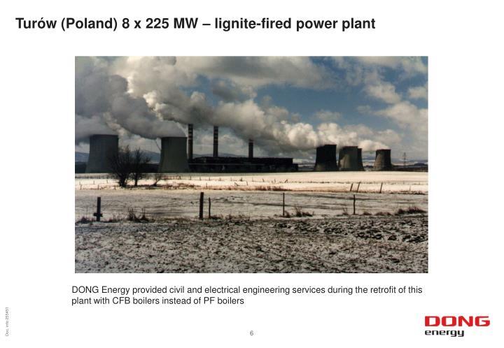 Turów (Poland) 8 x 225 MW – lignite-fired power plant