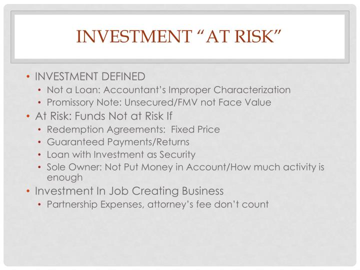 "INVESTMENT ""AT RISK"""