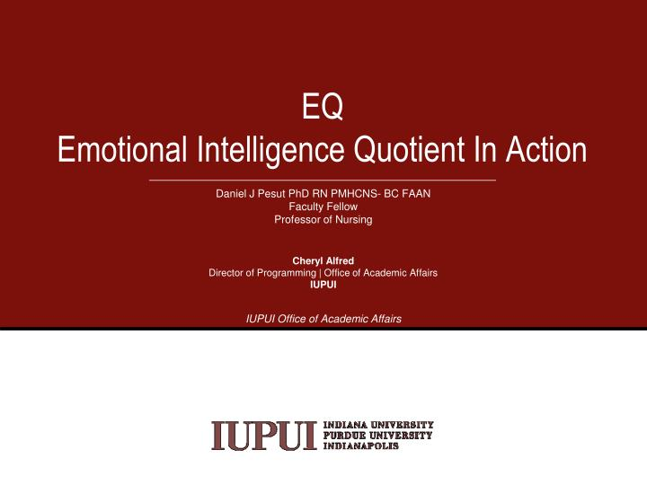 PPT - EQ Emotional Intelligence Quotient In Action PowerPoint