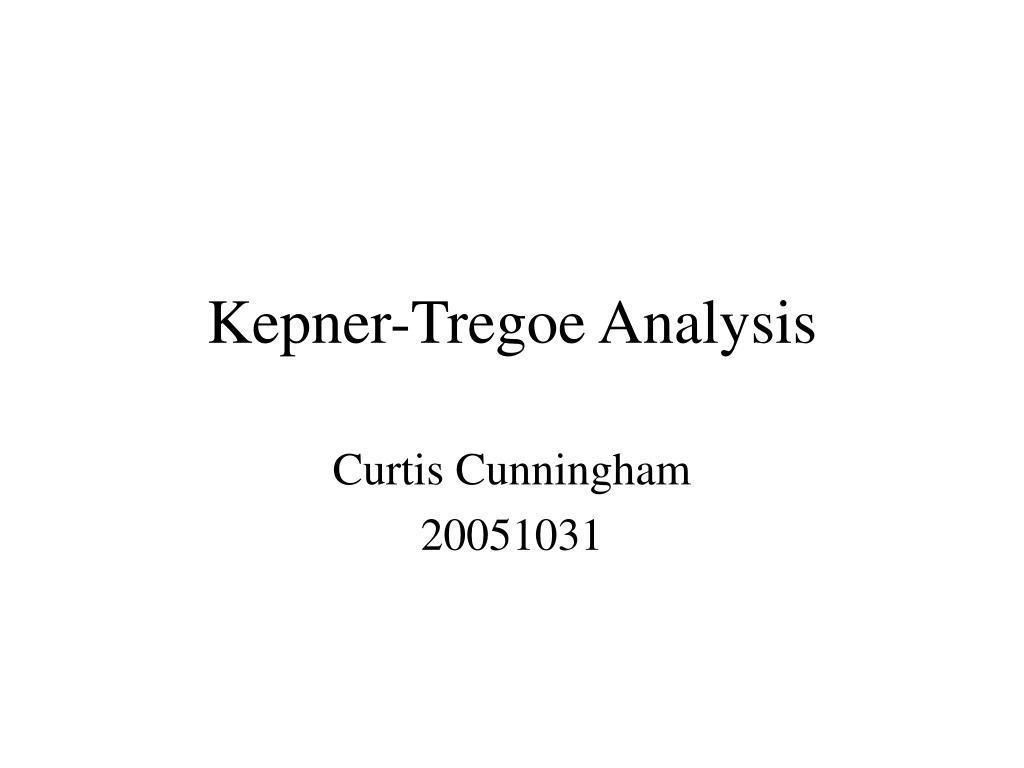 Kepner Tregoe Analysis N