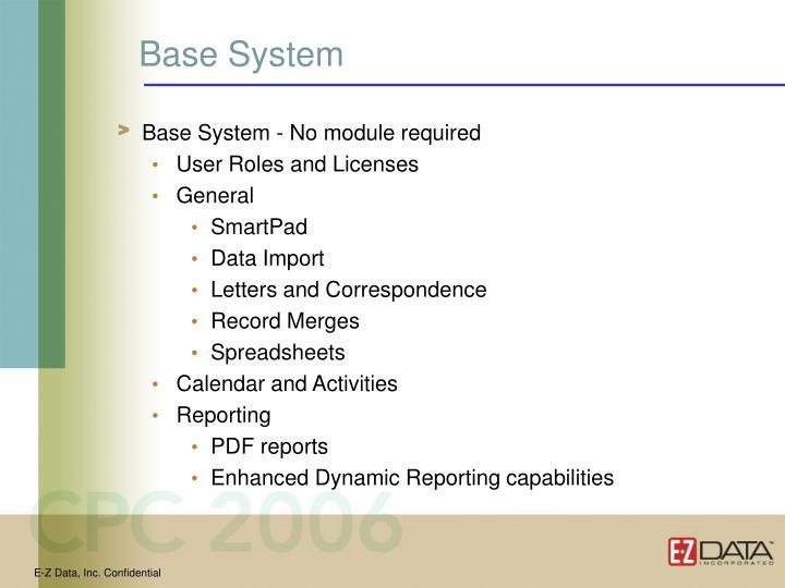 Base System