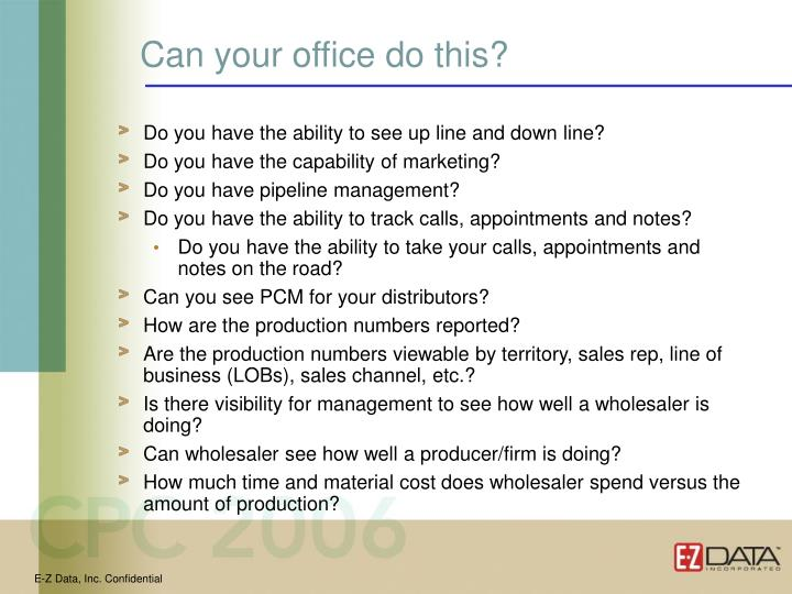 Can your office do this?
