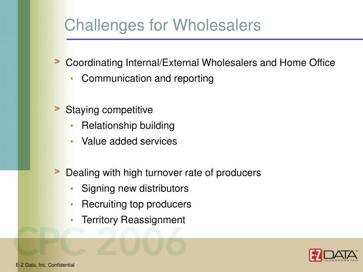 Challenges for Wholesalers