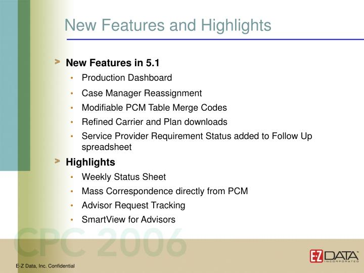 New Features and Highlights