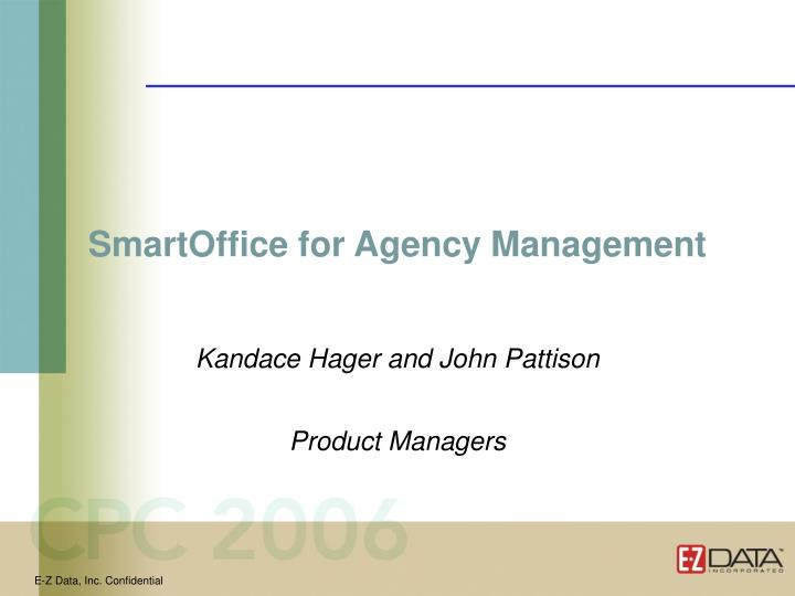SmartOffice for Agency Management