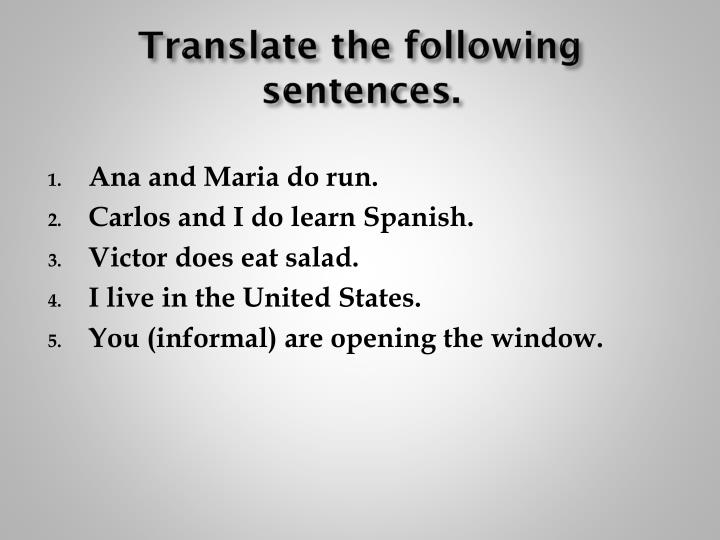 Translate the following sentences.