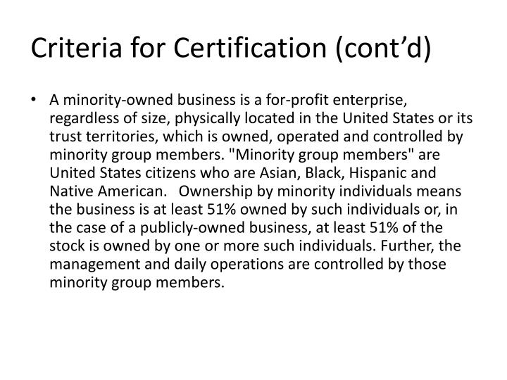 Criteria for Certification (cont'd)