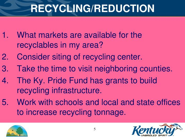 RECYCLING/REDUCTION