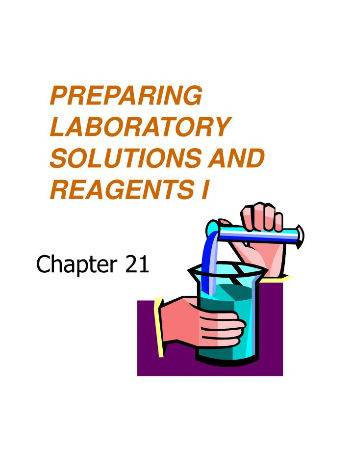 preparing laboratory solutions and reagents i n.