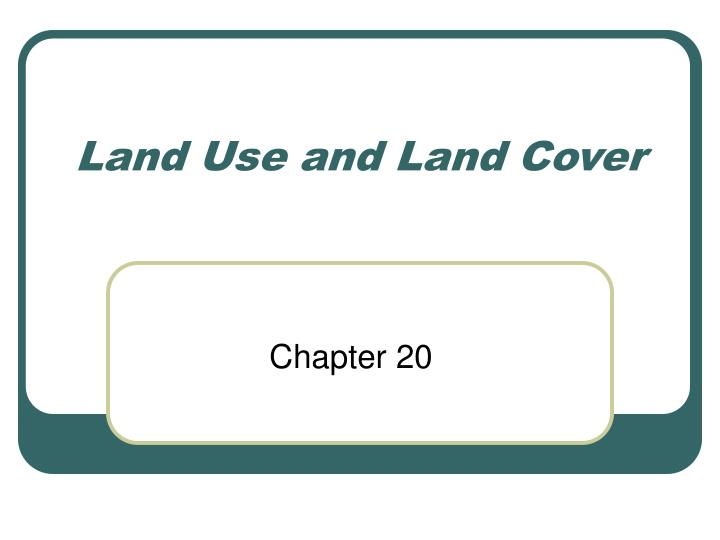 land use and land cover n.