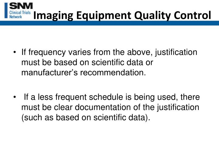 Imaging Equipment Quality Control