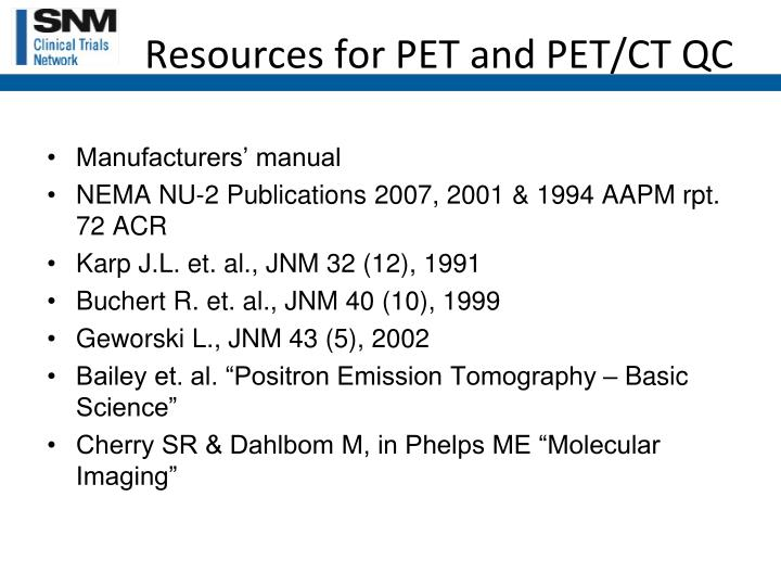 Resources for PET and PET/CT QC