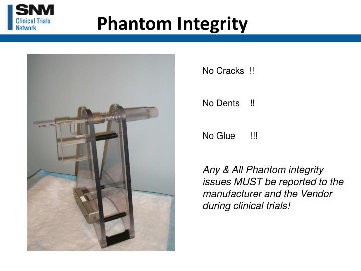Phantom Integrity