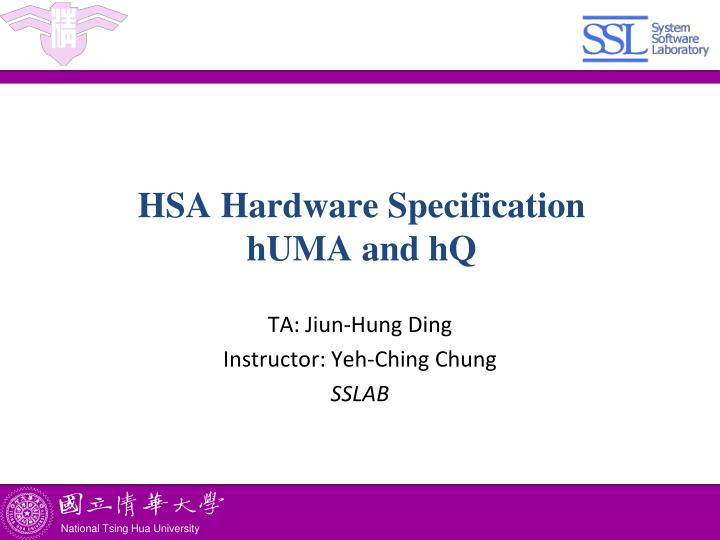 hsa hardware specification huma and hq n.