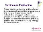 turning and positioning