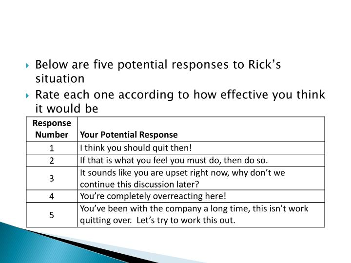 Below are five potential responses to Rick's
