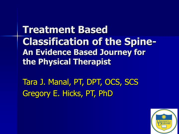 treatment based classification of the spine an evidence based journey for the physical therapist n.