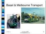 basel melbourne transport