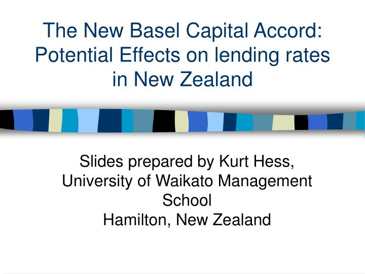 the new basel capital accord potential effects on lending rates in new zealand n.