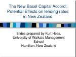 the new basel capital accord potential effects on lending rates in new zealand