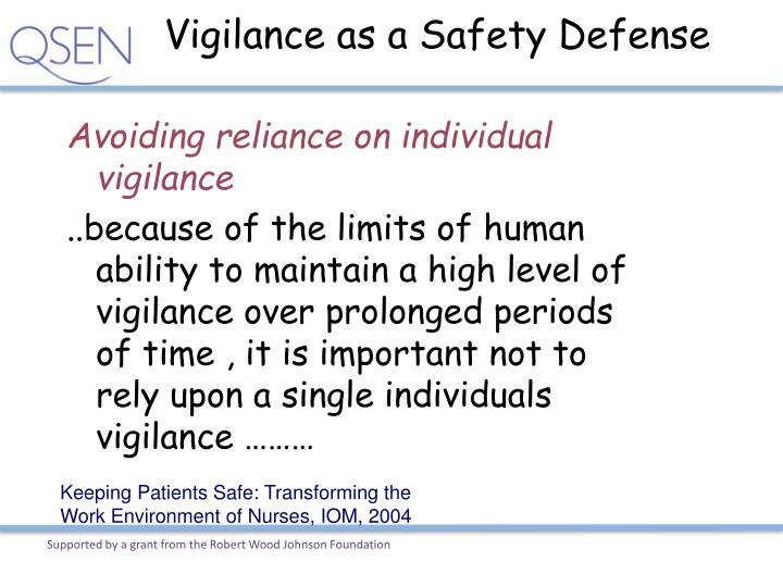 Vigilance as a Safety Defense