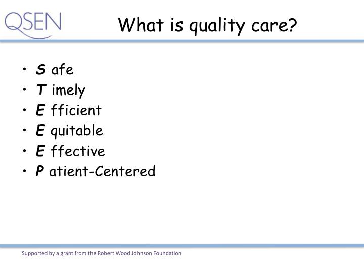 What is quality care?