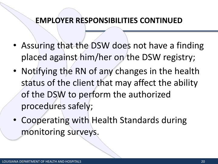 EMPLOYER RESPONSIBILITIES CONTINUED