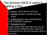 the acronym race is useful in fighting a fire