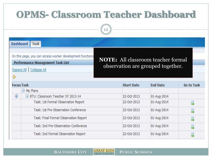 OPMS- Classroom Teacher Dashboard