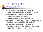 dml in pl sql where clause