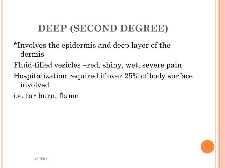 DEEP (SECOND DEGREE)