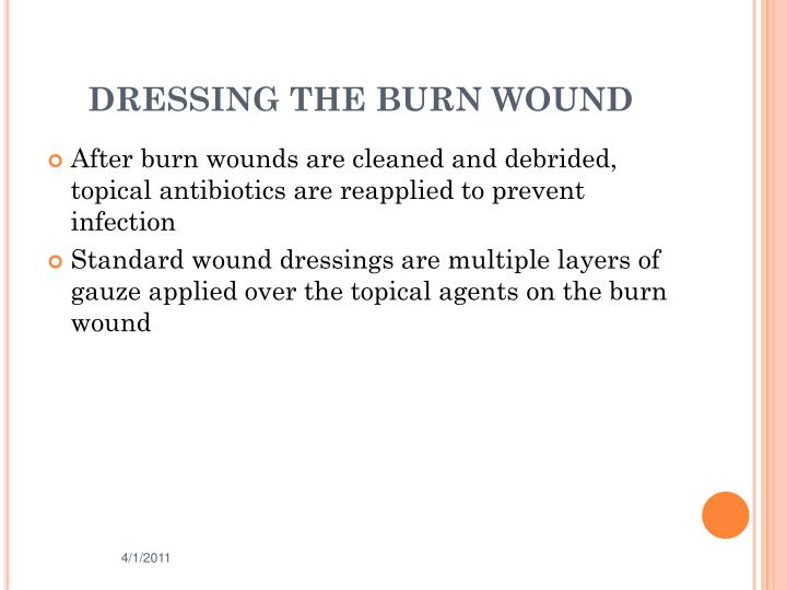 DRESSING THE BURN WOUND