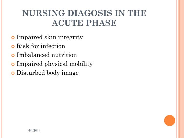 NURSING DIAGOSIS IN THE ACUTE PHASE