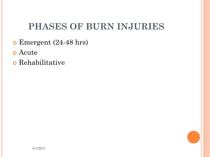 PHASES OF BURN INJURIES