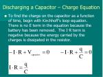 discharging a capacitor charge equation