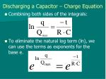 discharging a capacitor charge equation4