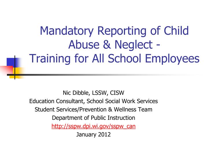 mandatory reporting of child abuse neglect training for all school employees n.