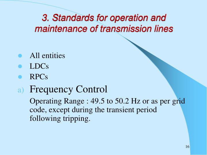 3. Standards for operation and maintenance of transmission lines
