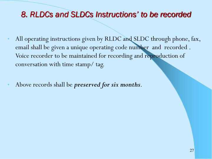 8. RLDCs and SLDCs Instructions' to be recorded