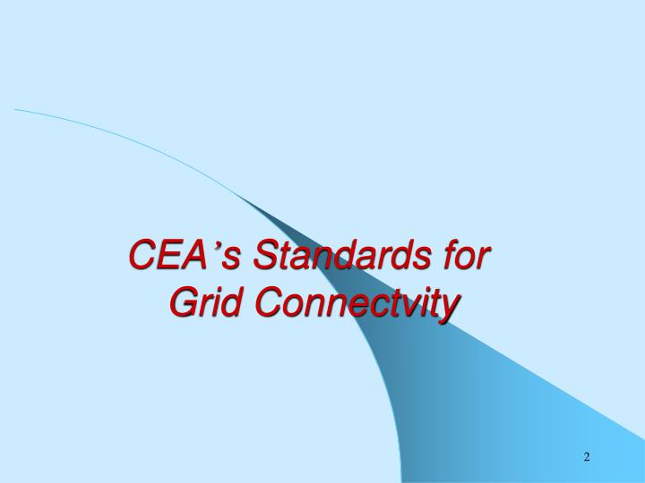 Cea s standards for grid connectvity